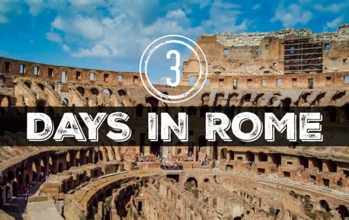 3 Days in Rome Italy Itinerary